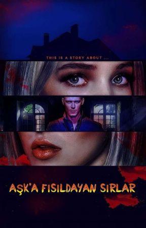 Aşk'a Fısıldayan Sırlar by AzatEce17