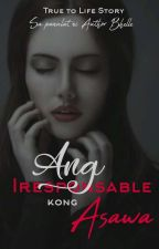 Ang Iresponsable kong Asawa  by Authorbhel
