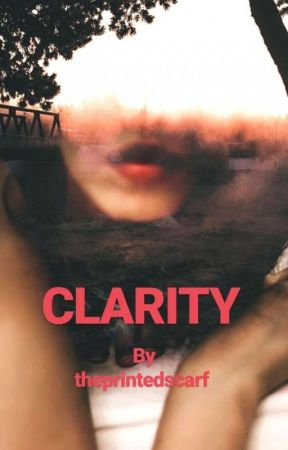 Clarity by ThePrintedScarf