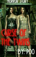 CURSE OF THE TWINS by POOStories