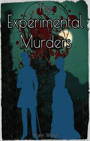 The Experimental Murders (Elysium #2) by inkwellheart