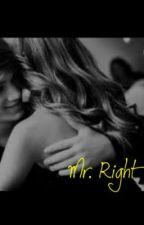 Mr. Right by dimples00