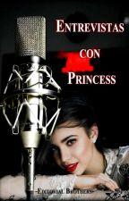 Entrevistas Con Princess by EditorialBrothers