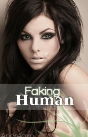 Faking Human by Andreaxo
