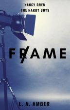 Fame: A Nancy Drew and The Hardy Boys Mystery by LAamber14