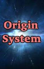 Origin System by LazerSnipe