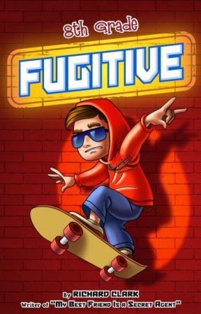 8th Grade Fugitive by rclarkbtd