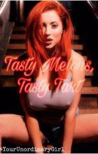 Tasty Melons, Tasty Tart by YourUnordinaryGirl