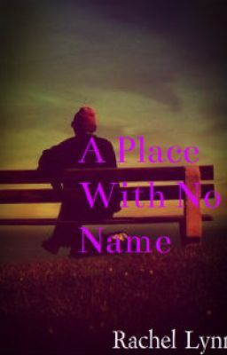 A Place With No Name
