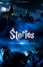Stories | 2018-2019 by cassiexamber