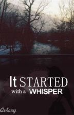 It Started With A Whisper by Nedume