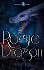 Rogue Dragon| Amethyst Trilogy BK #2 by Beatrice_Jones