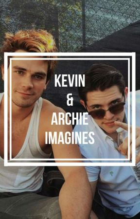 Riverdale Kevin & Archie Andrew's. Gay SEX Imagine  by arianavante