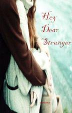 Hey dear stranger by yvonne96