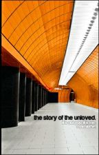 The story of the unloved. [one shot] by mamiixhe