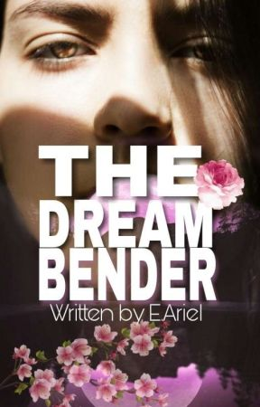 The Dream Bender by E_Ariel