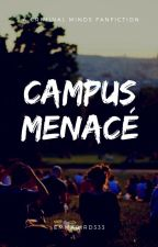 Campus menacé (a criminal minds fanfiction 2) by Emmabird333
