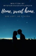Home, sweet home. by MysteriousHufflepuff
