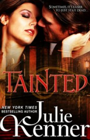 TAINTED (Blood Lily Chronicles book 1) - Excerpt only by JulieKenner