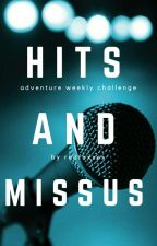 Hits and Missus #AdvFriday  by redfoxxes