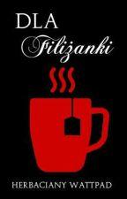 Dla Filiżanki by Herbaciany_Watt
