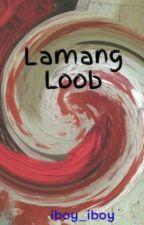 Lamang Loob by iboy_iboy