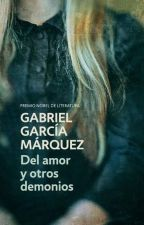 Del amor y otros demonios (Gabriel García Márquez) by saidthatdox