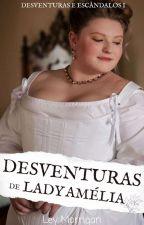 Desventuras de Lady Amélia by LeyMorrigan
