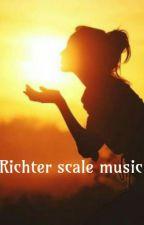 Richter scale music by sunflowerkit
