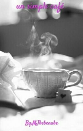Un simple café by MJbebenube