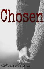 Chosen (A Dystopian Short Story) by dirtymouthliam