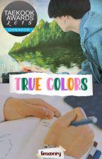 True Colors [TaeKook] by danixmxe