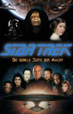 Star Trek - Die dunkle Seite der Macht by Epiker95
