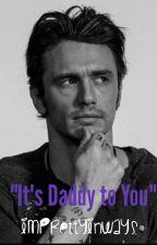 It's Daddy to You by imprettyinways