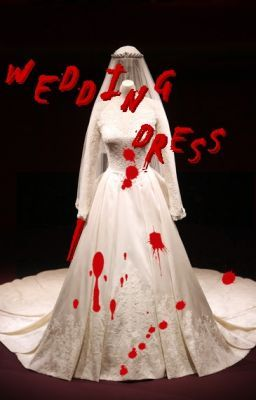 Wedding Dress (One-Shot)
