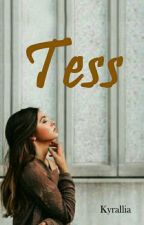 Tess by kyrallia