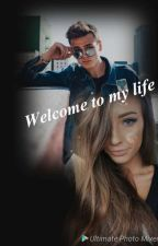 Welcome To my Life by danii-rose