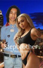 Step Brother | YBN Nahmir  by ShayySlayss123