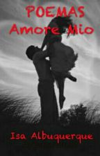 POEMAS Amore Mio (Completo) by amoremil9