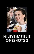 Mileven/Fillie One Shots 2 by beautiful__travesty