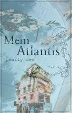 Mein Atlantis #featheraward18 by pearly_dew