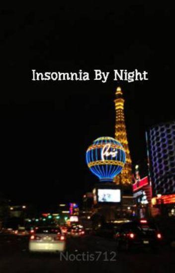 Insomnia By Night