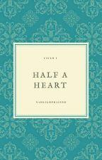 Half a Heart • A/B/O by Naoligopraisso