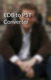 EDB to PST Converter by RobinThomas3