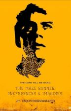 ••The Maze Runner: Preferencias e Imaginas•• by dani_speedy18