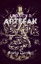 Legacy 3: ARTEFAK by anita-daniel