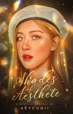 shades of aesthete。graphic contest by aeyeonii