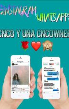 WhatsApp de CNCO & una CNCOwner by xMikayBrix