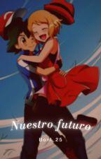 Nuestro Futuro (Amourshipping)  by Lau_B225