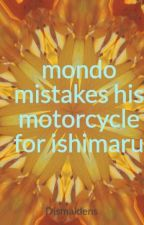 mondo mistakes his motorcycle for ishimaru by Dismaidens